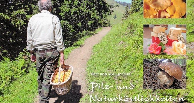 Pilz- und Naturköstlichkeiten von Bert und Nora Inäbnit - im Hornberg-Shop